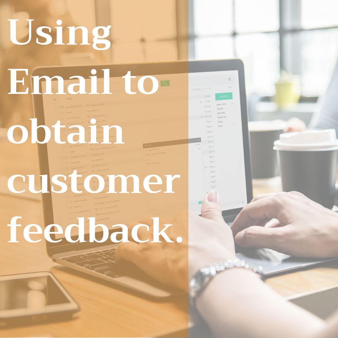 Use email to know how your customers feel about you